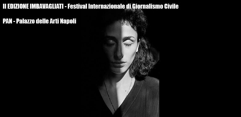 II EDIZIONE IMBAVAGLIATI – Festival Internazionale di Giornalismo Civile PAN (comunicato stampa)